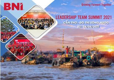 BNI Hội Nghị Leadership Team Summit 2021 - Hậu Kích Cầu Thương Mại Trong Giai Đoạn - Covid19